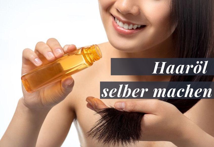 Selber Haaröl herstellen