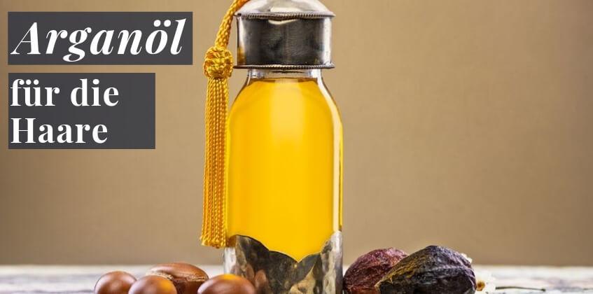 Arganöl für die Haare