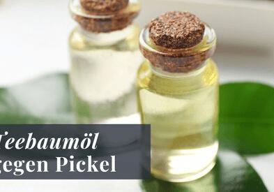 Teebaumöl gegen Pickel